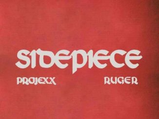 Projexx ft. Ruger - Sidepiece